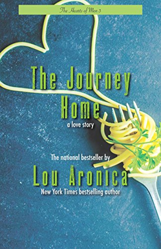 The Journey Home (Hearts of Men): Lou Aronica