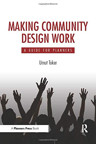 9781611900026: Making Community Design Work: A Guide For Planners