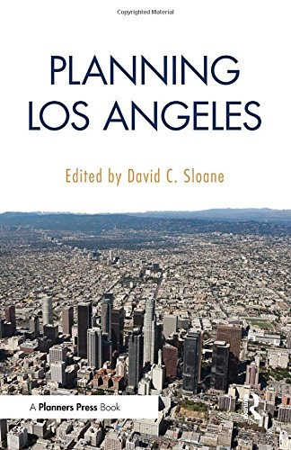 Planning Los Angeles: Sloane, David C.