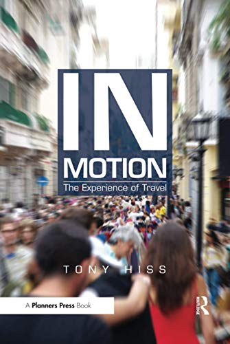 9781611900118: In Motion: The Experience of Travel