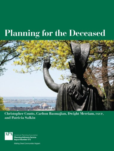 9781611900828: Planning for the Deceased (American Planning Association, Planning Advisory Service Report)