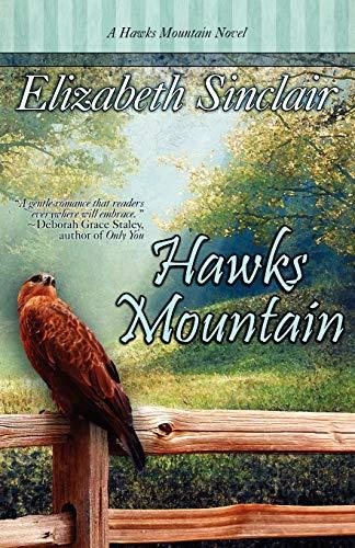 9781611940107: Hawks Mountain: A Hawk's Mountain Novel
