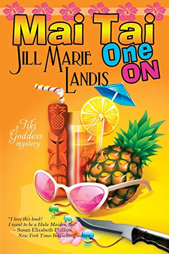 Mai Tai One on: The Tiki Goddess Mystery Series Book 1 (1611940443) by Jill Landis