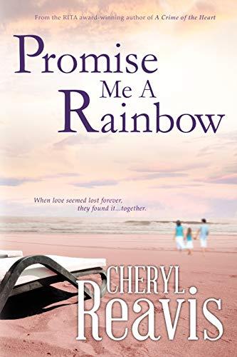 9781611941296: Promise Me a Rainbow
