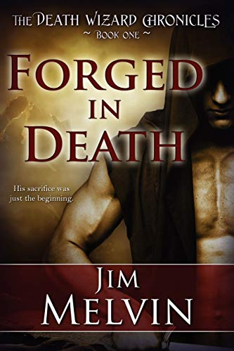 9781611941685: Forged in Death: The Death Wizard Chronicles (Volume 1)