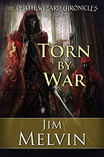 9781611943634: Torn By War: The Death Wizard Chronicles (Volume 4)