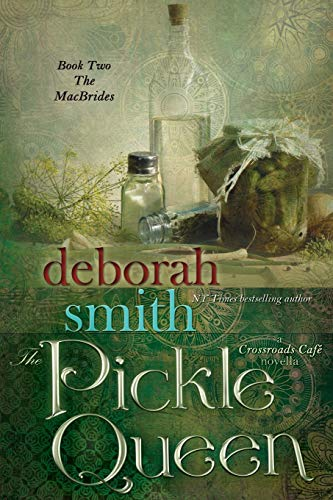 9781611943795: The Pickle Queen: The Macbrides (The Macbrides a Crossroads Cafe Novella) (Volume 2)