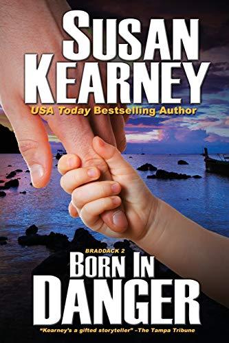 9781611945041: Born in Danger: The Braddacks (Volume 2)