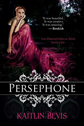 9781611946222: Persephone: The Daughters of Zeus, Book One