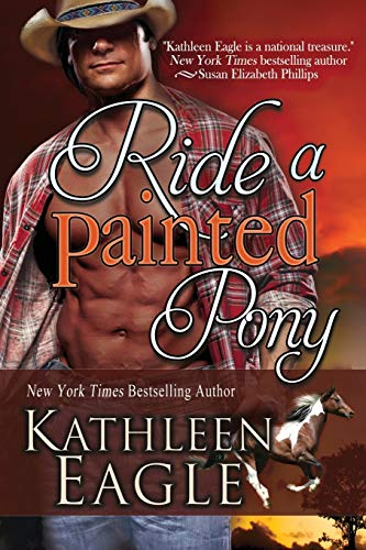 9781611947106: Ride a Painted Pony
