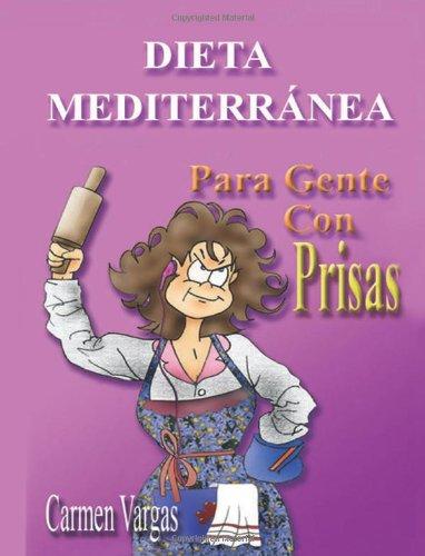 9781611969726: DIETA MEDITERRANEA PARA GENTE CON PRISAS (Spanish Edition)