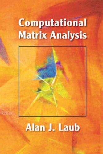 9781611972207: Computational Matrix Analysis