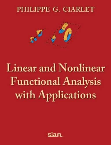 9781611972580: Linear and Nonlinear Functional Analysis with Applications