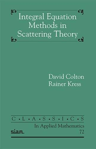 9781611973150: Integral Equation Methods in Inverse Scattering Theory (Classics in Applied Mathematics)