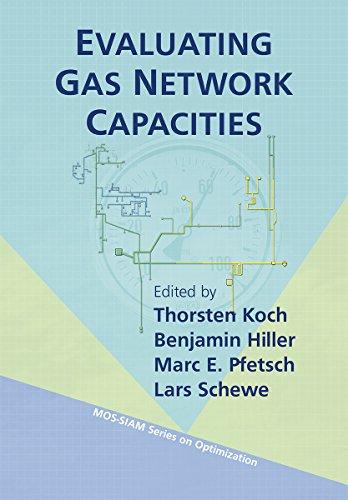 Evaluating Gas Network Capacities: Lars Schewe, Marc