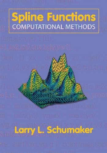 9781611973891: Spline Functions: Computational Methods