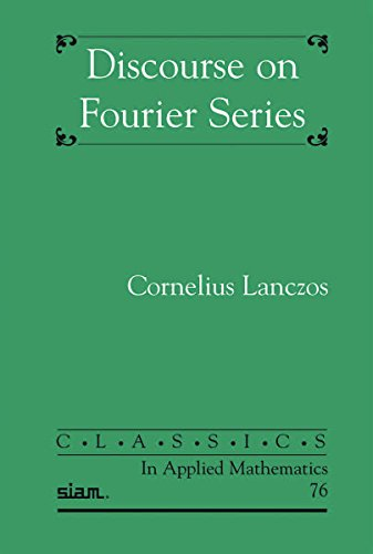 9781611974515: Discourse on Fourier Series