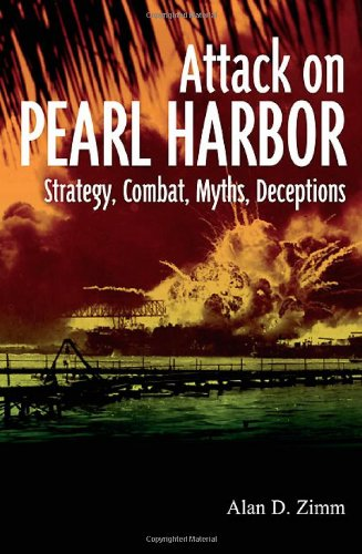 Attack on Pearl Harbor (Hardcover): Alan D. Zimm