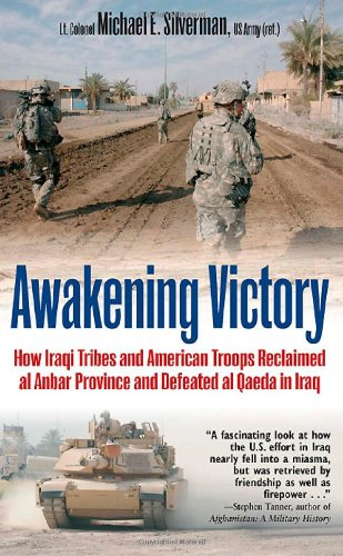 9781612000626: Awakening Victory: How Iraqi Tribes and American Troops Reclaimed Al Anbar and Defeated Al Qaeda in Iraq