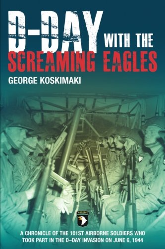 9781612000725: D-Day With the Screaming Eagles