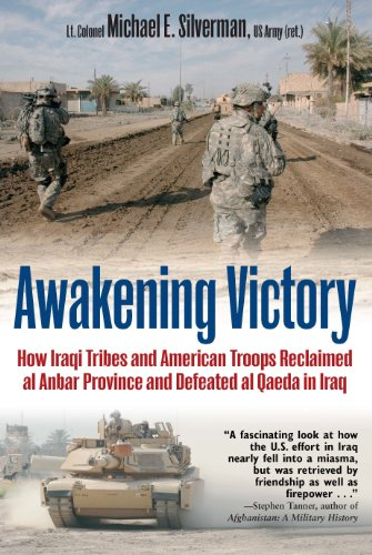 9781612000978: Awakening Victory: How Iraqi Tribes and American Troops Reclaimed Al Anbar and Defeated Al Qaeda in Iraq