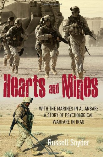 9781612001050: Hearts and Mines: With the Marines in al Anbar―A Story of Psychological Warfare in Iraq