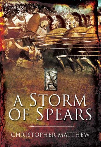 A Storm of Spears: Understanding the Greek Hoplite at War (161200119X) by Christopher Matthew