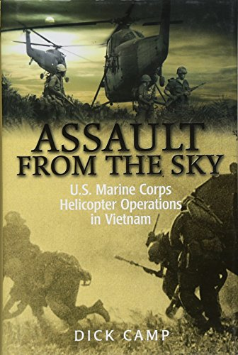 9781612001289: Assault from the Sky: U.S Marine Corps Helicopter Operations in Vietnam