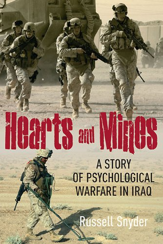 9781612001326: Hearts and Mines: With the Marines in al Anbar―A Story of Psychological Warfare in Iraq