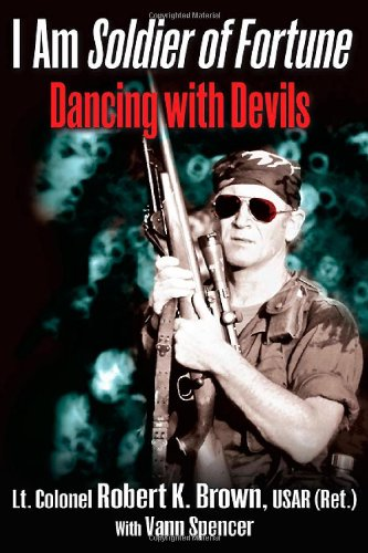 I Am Soldier of Fortune: Dancing with Devils: Robert Brown