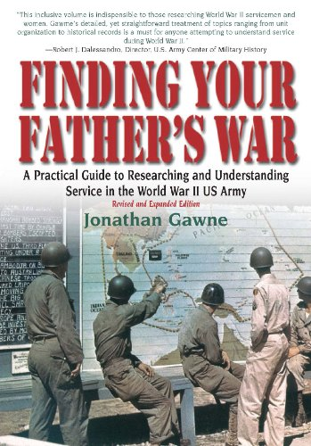 Finding Your Father's War : A Practical: Gawne, Jonathan