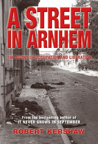 9781612002644: A Street in Arnhem: The Agony of Occupation and Liberation