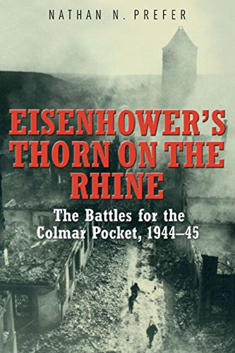 9781612003221: Eisenhower's Thorn on the Rhine: The Battles for the Colmar Pocket, 1944–45