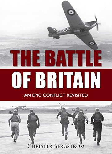 9781612003474: The Battle of Britain: An Epic Conflict Revisited