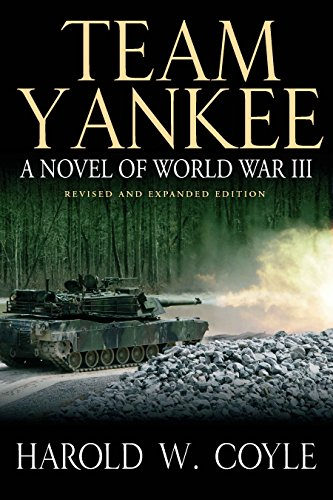 9781612003658: Team Yankee: A Novel of World War III