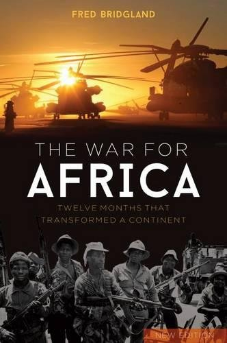 9781612004921: The War for Africa: Twelve Months that Transformed a Continent