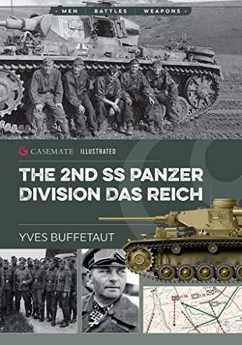 The 2nd SS Panzer Division Das Reich: Buffetaut, Yves