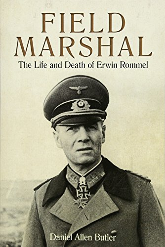 9781612005669: Field Marshal: The Life and Death of Erwin Rommel