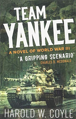 9781612006499: Team Yankee: A Nnvel of World War III
