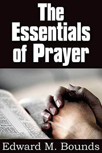 9781612030074: The Essentials of Prayer