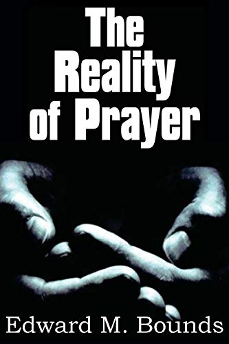 9781612030098: The Reality of Prayer