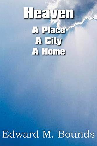 9781612030142: Heaven: A Place-A City-A Home