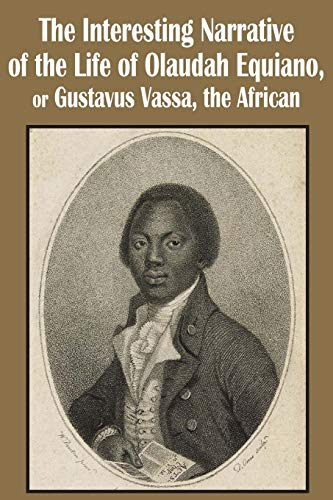 an introduction to the interesting narrative of olaudah equiano Introduction european images of and title page published with olaudah equiano's interesting narrative in equiano, olaudah the interesting narrative of the.