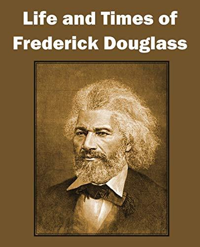 9781612030401: Life and Times of Frederick Douglass