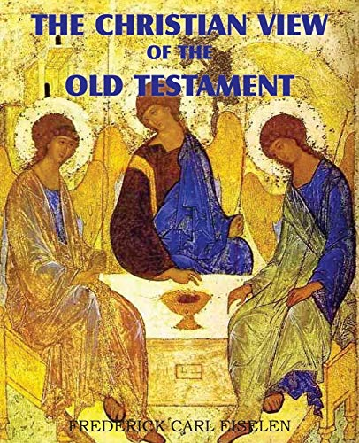 9781612030609: The Christian View of the Old Testament