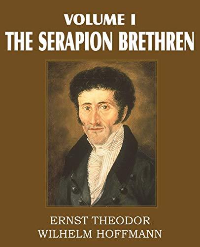 9781612030692: The Serapion Brethren Volume I