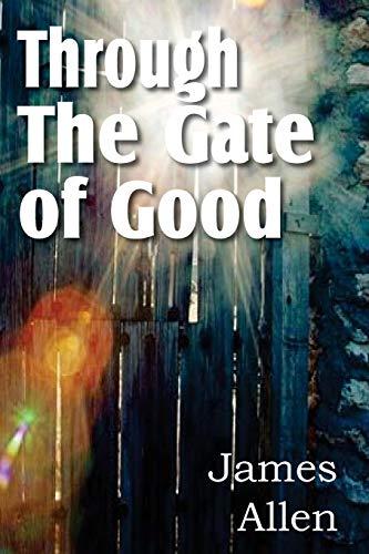 Through the Gate of Good: James Allen