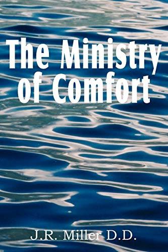 The Ministry of Comfort: J. R. Miller