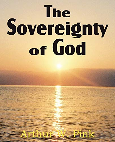 9781612032160: The Sovereignty of God