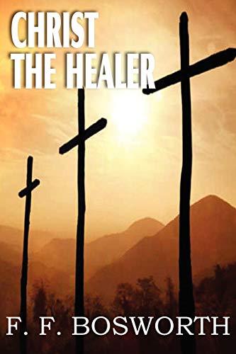 9781612032269: Christ the Healer